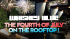 Whiskey Blue 4th of July